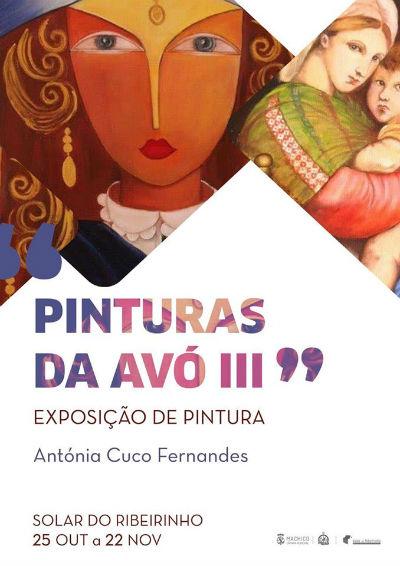 Abertura Exposição: Pinturas da Avó III | Antónia Cuco Fernandes